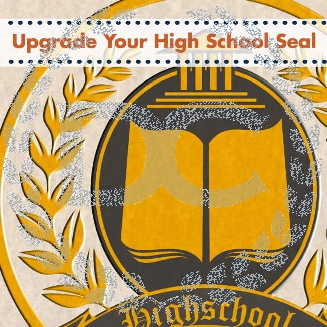 Upgrade your fake high school seal with the most realistic high quality seal including embossed/raise emblems. Limited time upgrade.